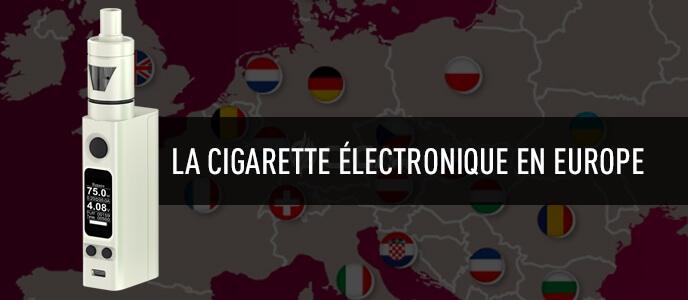 La cigarette électronique en Europe : tour d'horizon