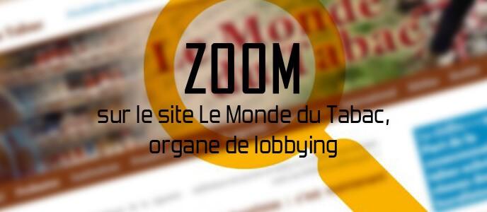 Zoom sur : le site Le Monde du Tabac, organe de lobbying