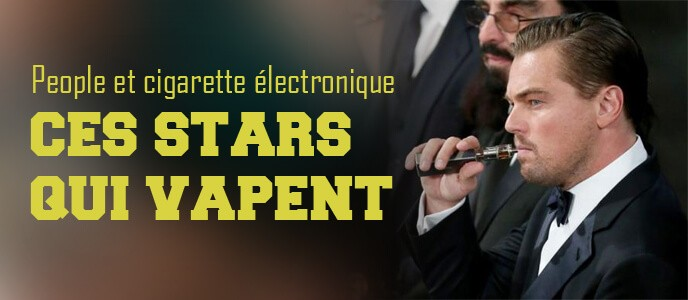 People et cigarette électronique : ces stars qui vapent