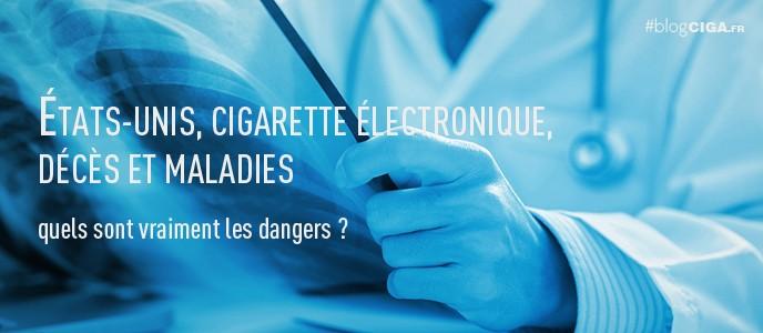 Etats-Unis, cigarette électronique, décès et maladies : quels sont vraiment les dangers ?